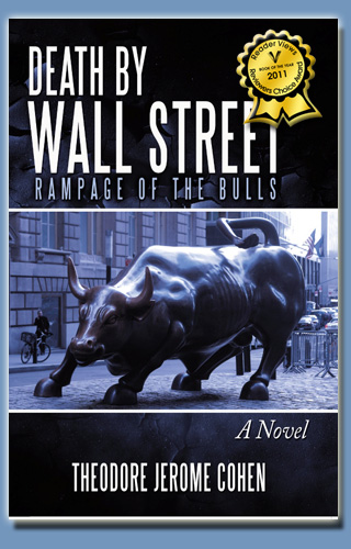 Death by Wall Street, by Theodore Jerome Cohen