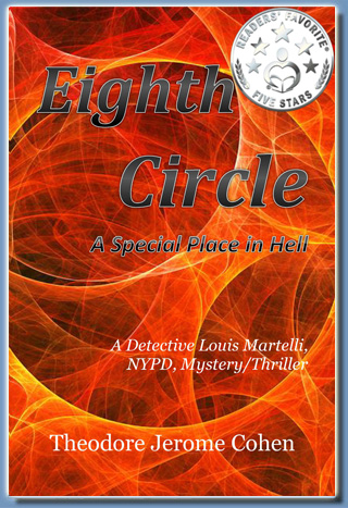 Eighth Circle, by Theodore Jerome Cohen